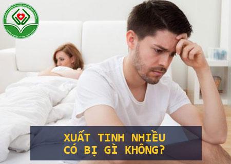 xuat-tinh-nhieu-co-bi-gi-khong