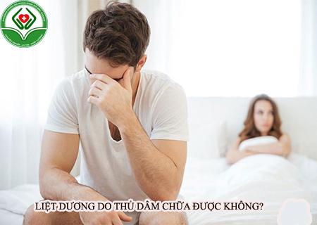 Liệt dương do thủ dâm chữa được không?